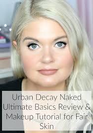 urban decay ultimate basics review makeup tutorial for fair skin
