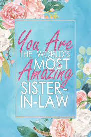 Amazoncom You Are The Worlds Most Amazing Sister In Law A 12