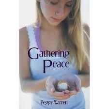 Gathering Peace by Peggy Warren