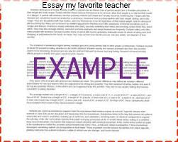 essay my favorite teacher research paper academic service essay my favorite teacher