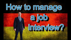 Germany How It Is How To Manage A Job Interview