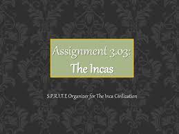 S P R I T E Organizer For The Inca Civilization Ppt Download