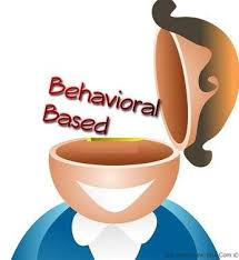 Behavioural Based Interviewing Behavioral Interviewing Behavioral Based Interview