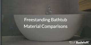 freestanding bathtub material comparison