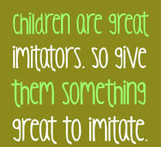 Quotes About Parenting Custom ChildrenquotesparentingquotesChildrenaregreatimitators