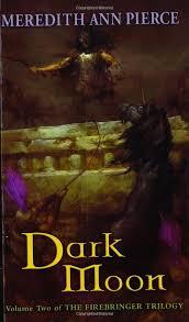 Amazon.com: Dark Moon (Firebringer Trilogy (Paperback)) (9780142500576):  Pierce, Meredith Ann: Books