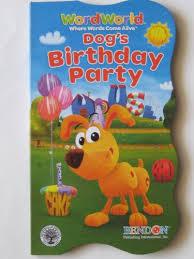 Dogs Birthday Party Wordworld B005e8bqew Dogs Birthday Party