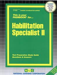 habilitation specialist habilitation specialist ii c 4752 national learning corporation
