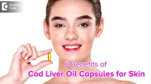 cod liver oil capsule good for skin