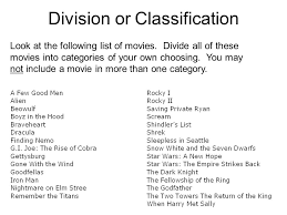 division or classification look at the following list of movies  division or classification look at the following list of movies