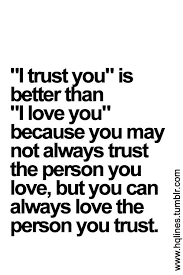 Love It Love Relationships And Life Pinterest Love Quotes Interesting Trust Quotes For Love Relationships