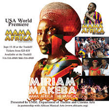 AfriClassical: Dr. Wendy Hymes: Dear Presenter Friends! For your  consideration in the 2017/2018 season, I highly recommend Miriam Makeba:  Mama Africa the Musical!