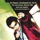Unreleased Art, Vol. 2: The Last Great Concert (May 30, 1982 - Kool Jazz Festival)