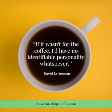 coffee quotes.  Coffee Smart Sips Coffee Quote Blog Keurig Kcup Kcups Inside Coffee Quotes T