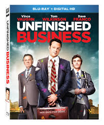 unfinished business blu ray review schmoes know schmoes know unfinished business bd oring