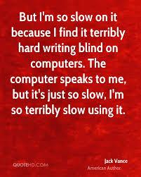 Im Confused Quotes Quotesgram Im Slow Quotes Quotesgram Quotes