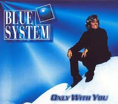 Only with You (<b>Blue System</b> song) - Wikipedia