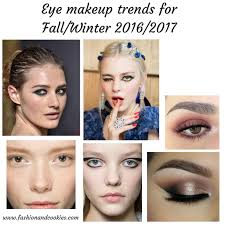 eye makeup trends for fall winter 2016 2017