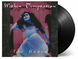 <b>WITHIN TEMPTATION</b> - THE <b>DANCE</b> - Music On Vinyl