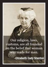 Elizabeth Cady Stanton Quotes Delectable 48 Elizabeth Cady Stanton Quotes QuotePrism