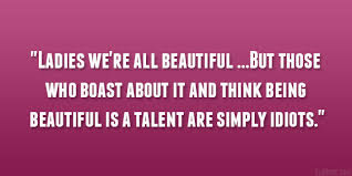 Quotes For Beautiful Ladies Best Of 24 Perfect Quotes About Being Beautiful