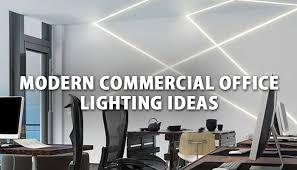 Modern Commercial Office Lighting Design Ideas LBCLightingcom