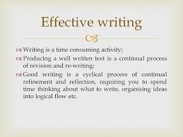 effective writing skills ppt  effective writing writing is a time consuming activity
