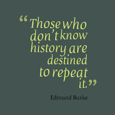 Edmund Burke Quote About History
