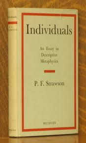 individuals essay descriptive metaphysics by p f strawson abebooks