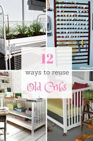 diy repurposed furniture. 12 ways to reuse old cribs diy repurposed furniture
