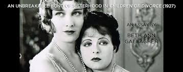 an unbreakable bond of sisterhood in children of divorce  an unbreakable bond of sisterhood in children of divorce 1927 flicker alley