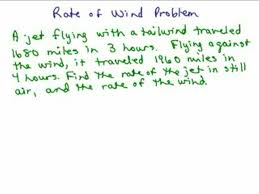 Word Problems Videos for High School Math Algebra Help   Math Help     Rate of wind problem preview image