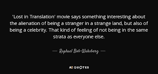 The Stranger Quotes Impressive Raphael BobWaksberg Quote 'Lost In Translation' Movie Says