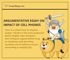 argumentative essay on impact of cell phones com how to write good argumentative essay on impact of cell phones