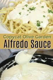 the best copycat olive garden alfredo sauce even better with en