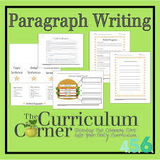 paragraph writing the curriculum corner  paragraph writing activities for 4th 5th and 6th grades by the curriculum corner