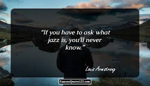 Jazz Quotes Extraordinary Famous Quotes Sayings About Jazz