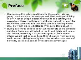 Презентация на тему l o g o advantages and disadvantages of city  3 preface many people live in towns cities
