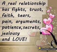 A Real Relationship Has Fights Trust Faith Tears Pain Extraordinary Trust Quotes For Love Relationships