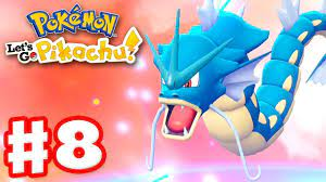 Pokemon Let's Go Pikachu and Eevee - Gameplay Walkthrough Part 8 - Gyarados  Evolution! - YouTube