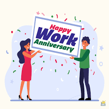 13.) you have displayed dedication and hard work for several years. 45 Happy Work Anniversary Wishes Love Working With You