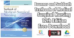 Brunner Suddarth 12 Edition Test Bank Brunner And Suddarth Textbook Of Medical Surgical Nursing