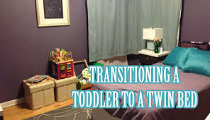 transitioning our toddler from crib to twin bed  youtube