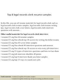 Top 8 Legal Records Clerk Resume Samples