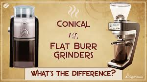 They smash them to bits with two very fast moving blades. Conical Vs Flat Burr Grinders What S The Difference Coffee Affection