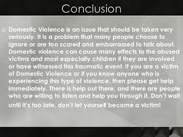 domestic violence  16 conclusion <ul><li>domestic violence