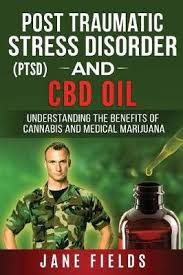 Buy Ptsd and CBD Oil by MS Jane Fields With Free Delivery   wordery.com