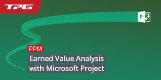 Earned Value Analysis With Microsoft Project – Why And How To Use It