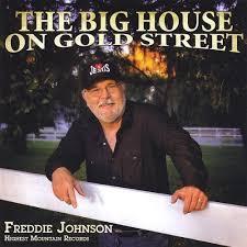 Big House on Gold Street by Freddie Johnson - Amazon.com Music