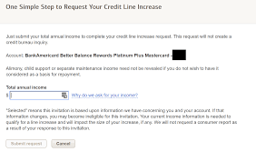 ask for a credit limit increase bank of america allowing some cardholders to request a credit limit